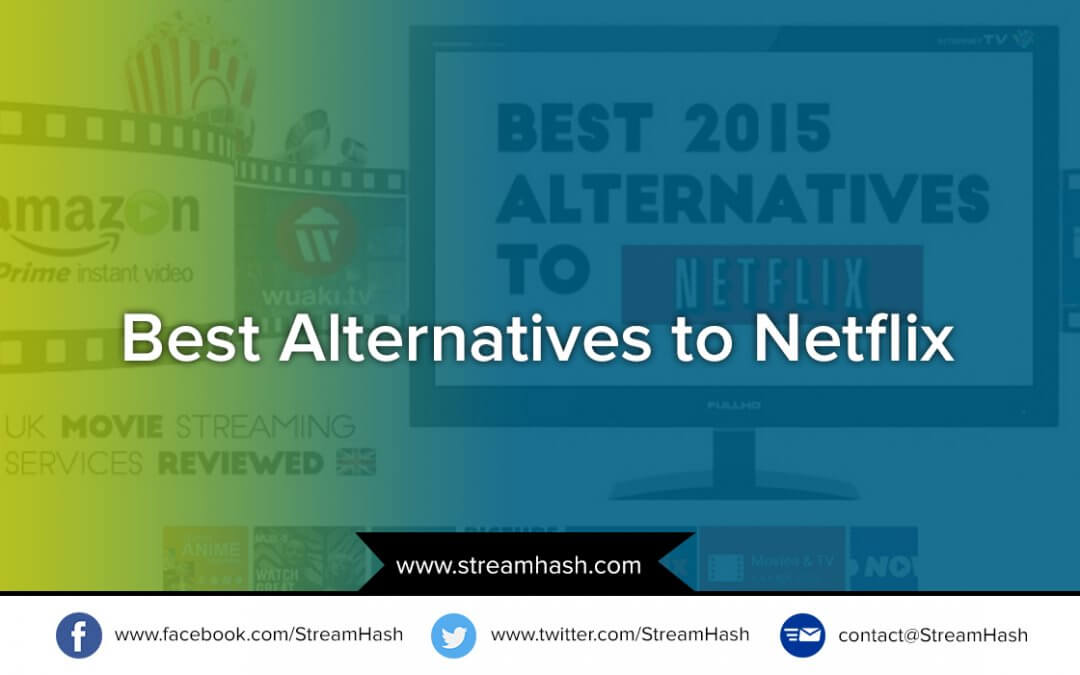 5 Best Alternative Streaming Sites Like Netflix – You Should Know