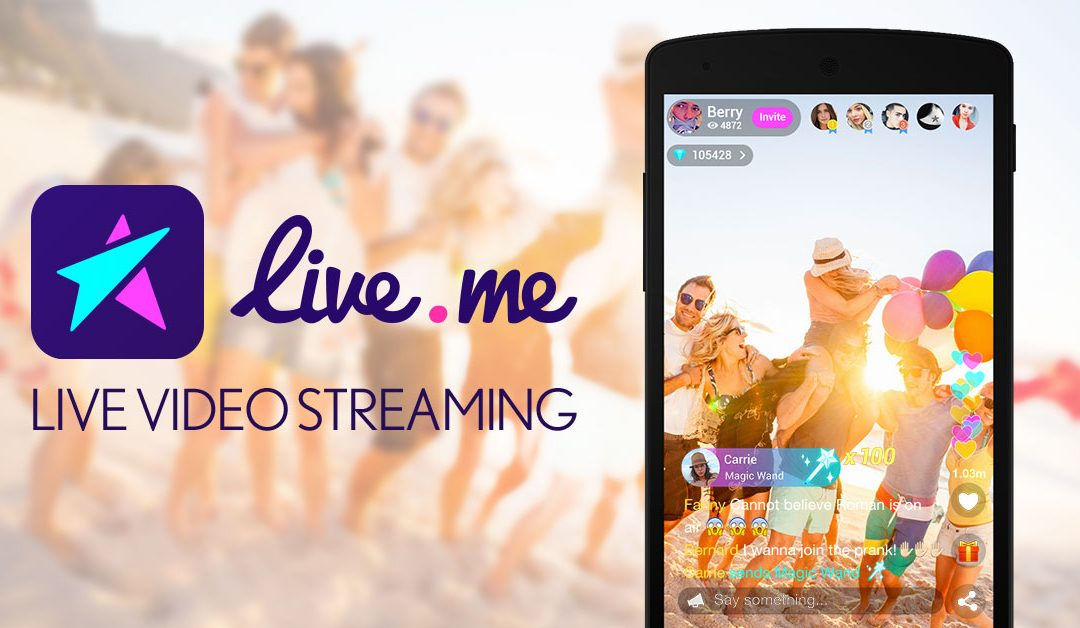 Meet LiveMe – A Social Live Streaming Platform